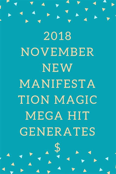2018 New Manifestation Magic Mega Hit Generates $1.25 Epcs.