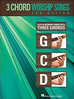 [pdf] 3-Chord Worship Songs For Guitar Play 24 Worship Songs .