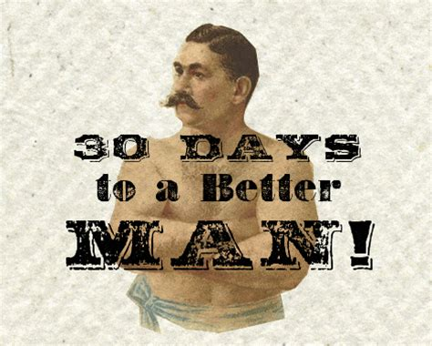 [pdf] 30 Days To A Better Man - The Art Of Manliness.