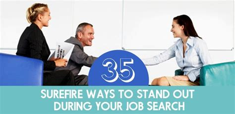 35 Surefire Ways To Stand Out During Your Job Search - The Muse.