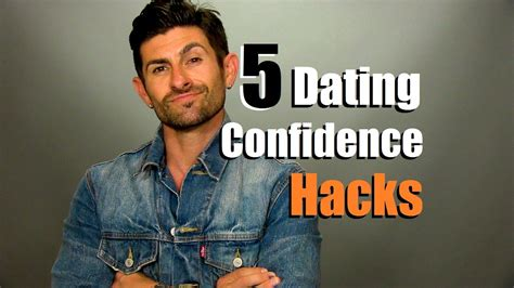 @ 5 Dating Confidence Hacks  How To Be More Confident On Dates.