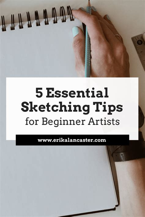 5 Essential Sketching Tips For Beginner Artists - Erika Lancaster.