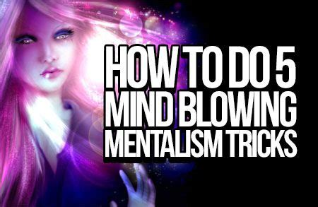 @ 5 Mentalism Tricks That Will Blow Minds - Mentalism Zone.