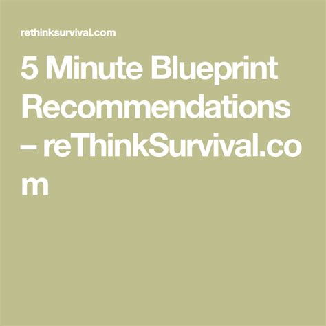 [click]5 Minute Blueprint Recommends Rethinksurvival Com.