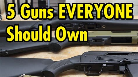 5 firearms everyone should own