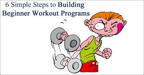 6 Simple Steps To Building Beginner Workout Programs The Ptdc.