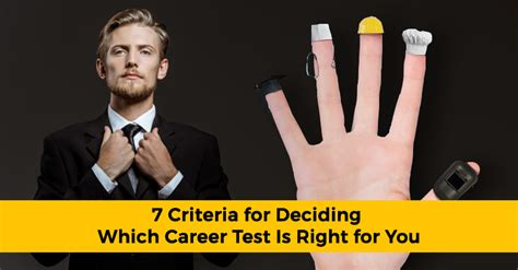 7 Criteria for Deciding Which Career Test Is Right for You