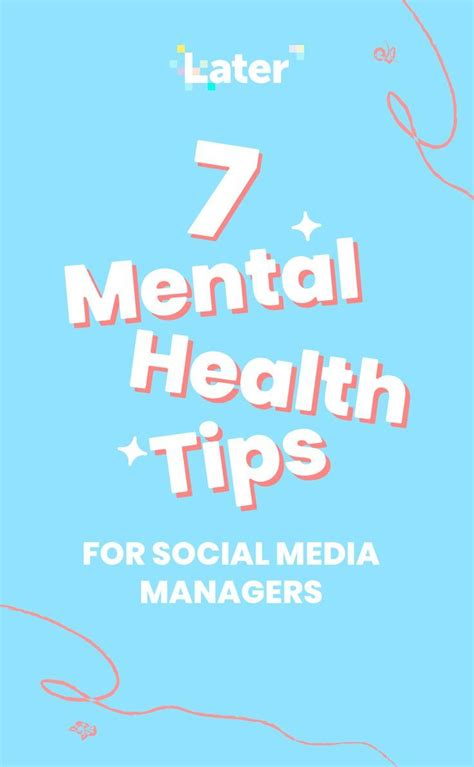 7 Mental Health Tips For Social Media Managers - Later.