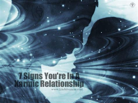 @ 7 Signs You  Re In What Is Known As A Karmic Relationship .