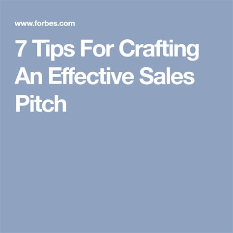 @ 7 Tips For Crafting An Effective Sales Pitch - Forbes.