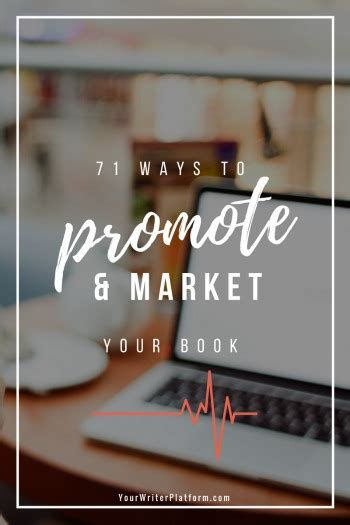 [click]71 Ways To Promote And Market Your Book  Your Writer Platform.