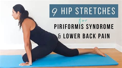 9 Hip Stretches To Alleviate Back Pain And Piriformis Syndrome.