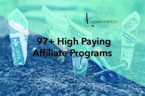 97+ High Paying Affiliate Programs (best Guide For 2019).