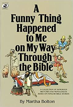 [pdf] A Funny Thing Happened To Me On My Way Through The Bible A .