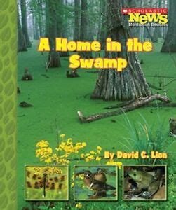 [pdf] A Home In The Swamp Scholastic News Nonfiction Readers .