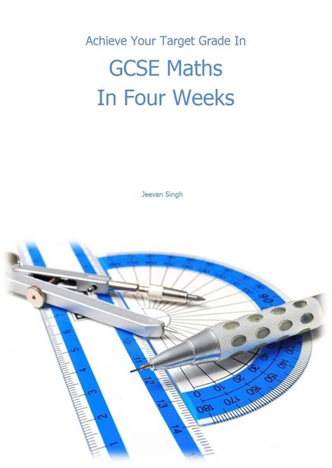 [pdf] Achieve Your Target Grade In Gcse Maths In Four Weeks.