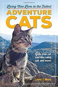 [pdf] Adventure Cats Living Nine Lives To The Fullest.