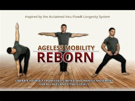 Ageless Mobility Reborn - 8 Exercises To Improve Your Mobility.
