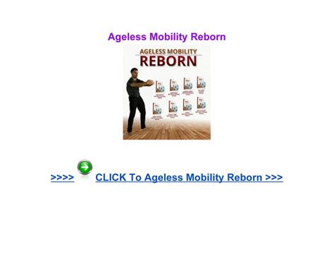 Ageless Mobility Reborn Review - Page 1 - Publitas.