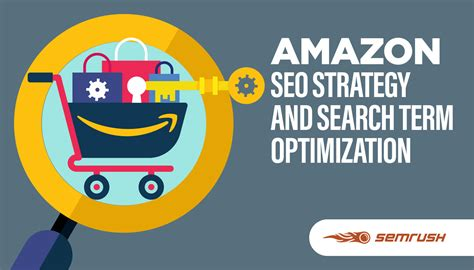 Amazon Seo Strategy And Search Term Optimization - Semrush.