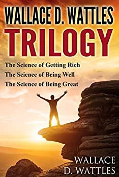 @ Amazon Com Wallace D Wattles Trilogy The Science Of .