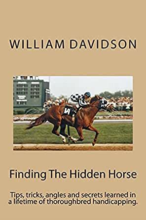 Amazon.com: Finding The Hidden Horse: Tips, Tricks, Angles And.