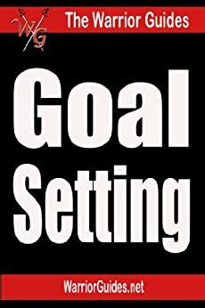 Amazon.com: Goal Setting - How To Achieve Anything You Want.