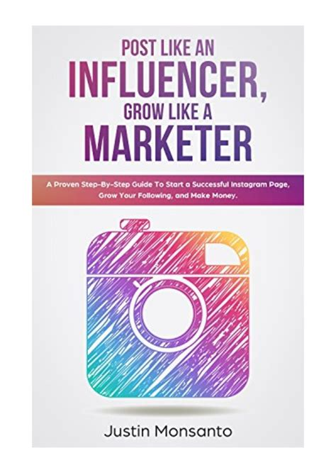 Amazon.com: Post Like An Influencer, Grow Like A Marketer: A.