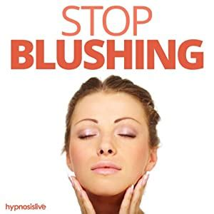 Amazon.com: Stop Blushing - Hypnosis (audible Audio Edition.