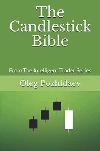 Amazon.com: The Candlestick Bible : From The Intelligent Trader.