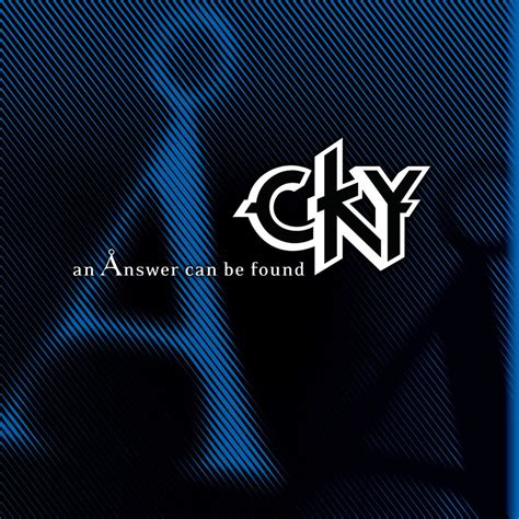 [click]an Answer Can Be Found   Cky  Last Fm.