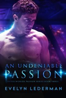 An Undeniable Passion By Evelyn Lederman - Goodreads.