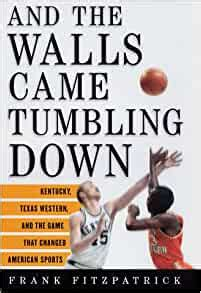 [pdf] And The Walls Came Tumbling Down Kentucky Texas Western
