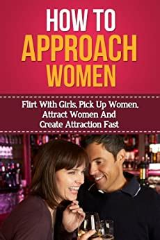 Attraction Formula, How To Talk To Girls, Attract Women, Attract Girls.