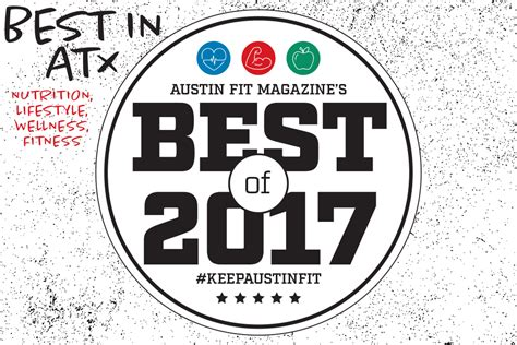 Austin Fit Magazines Best Of 2017 - Austin Fit - December 2017.