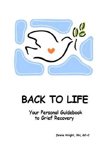 Back To Life: Your Personal Guidebook To Grief - Amazon.com.