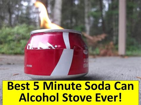 @ Best 5 Minute Soda Can Alcohol Stove Rethinksurvival Com.