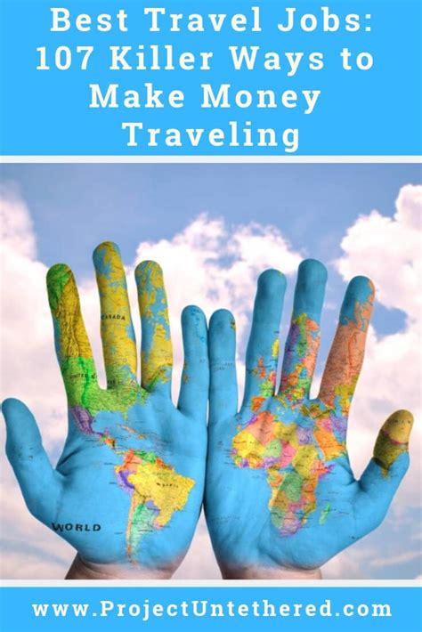 Best Travel Jobs: 107 Killer Ways To Make Money Traveling - Project.