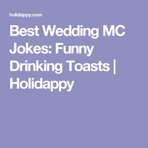 Best Wedding Mc Jokes: Funny Drinking Toasts Holidappy.