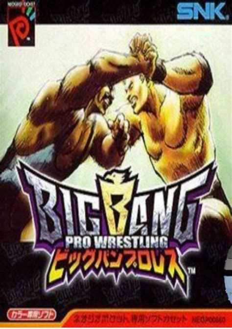 Big Bang Pro Wrestling Rom Download For Neo Geo Pocket.
