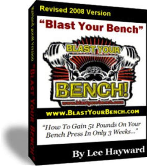 Blast Your Bench Program - Lee Hayward.