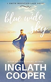 [pdf] Blue Wide Sky A Smith Mountain Lake Novel Book 1.