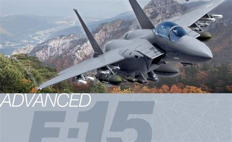 Boeing: Put To The Test: The Advanced F-15 Is Ready For The Fight.