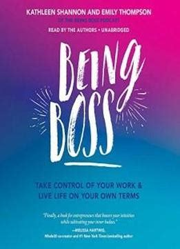 [pdf] Boss Take Control Of Your Work And Live Life On Your Own .