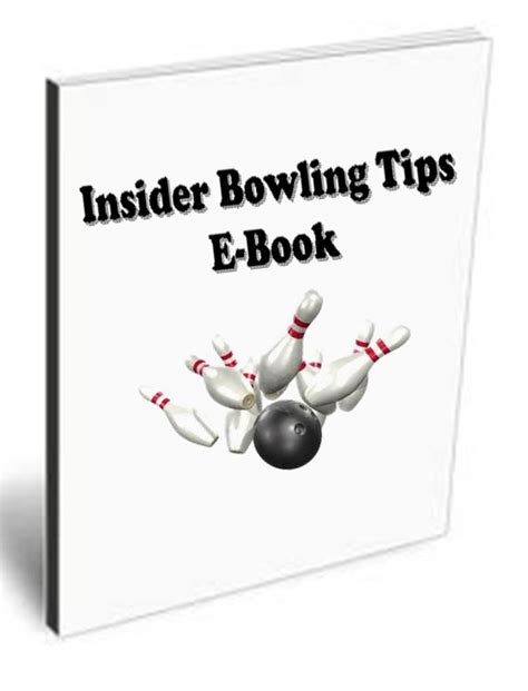 Bowling Tips - Insider Bowling Tips E-Book Ultimate Bowling Guide.