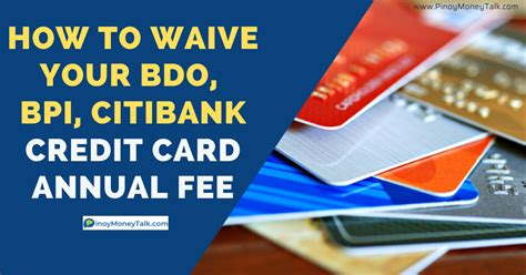 Bpi Credit Card Annual Fee Waived For Life