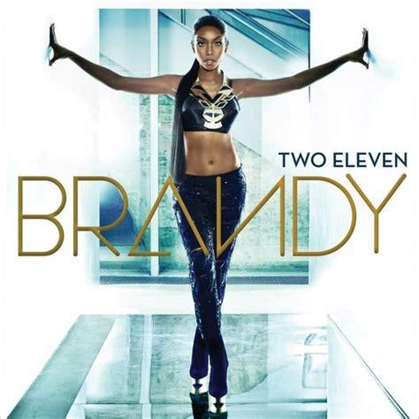 Brandy Two Eleven Release Date