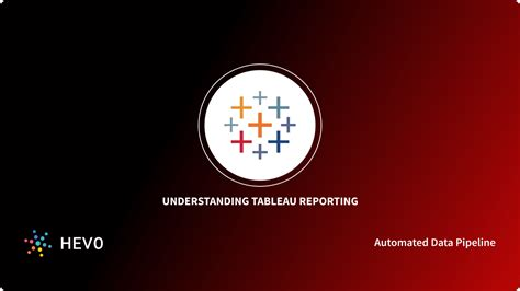 Building Tableau Reports
