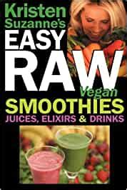 Buy [click] 11 Kristen Suzannes Easy Raw Recipe Ebooks - Vegan ⊕.