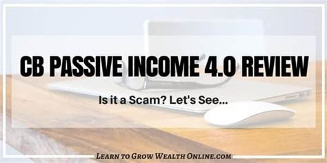 Cb Passive Income 4.0 Review: Is It A Scam Or A Powerful System?.